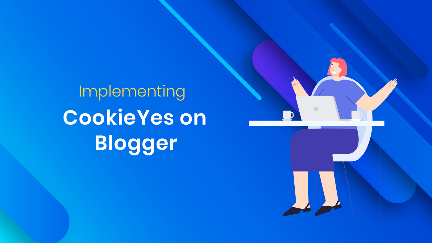 Implementing CookieYes on Blogger - Featured Image