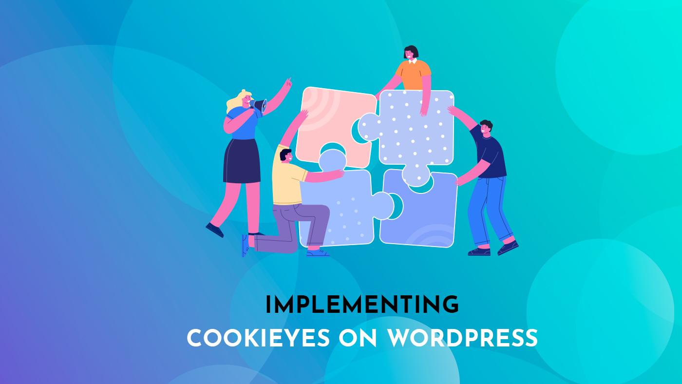 Implementing CookieYes on WordPress