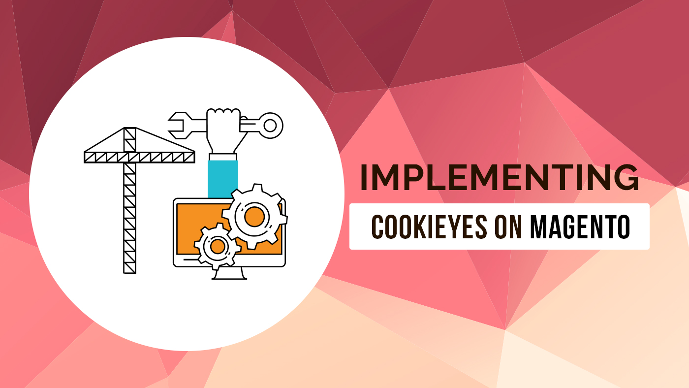 Implementing CookieYes on Magento - Featured image