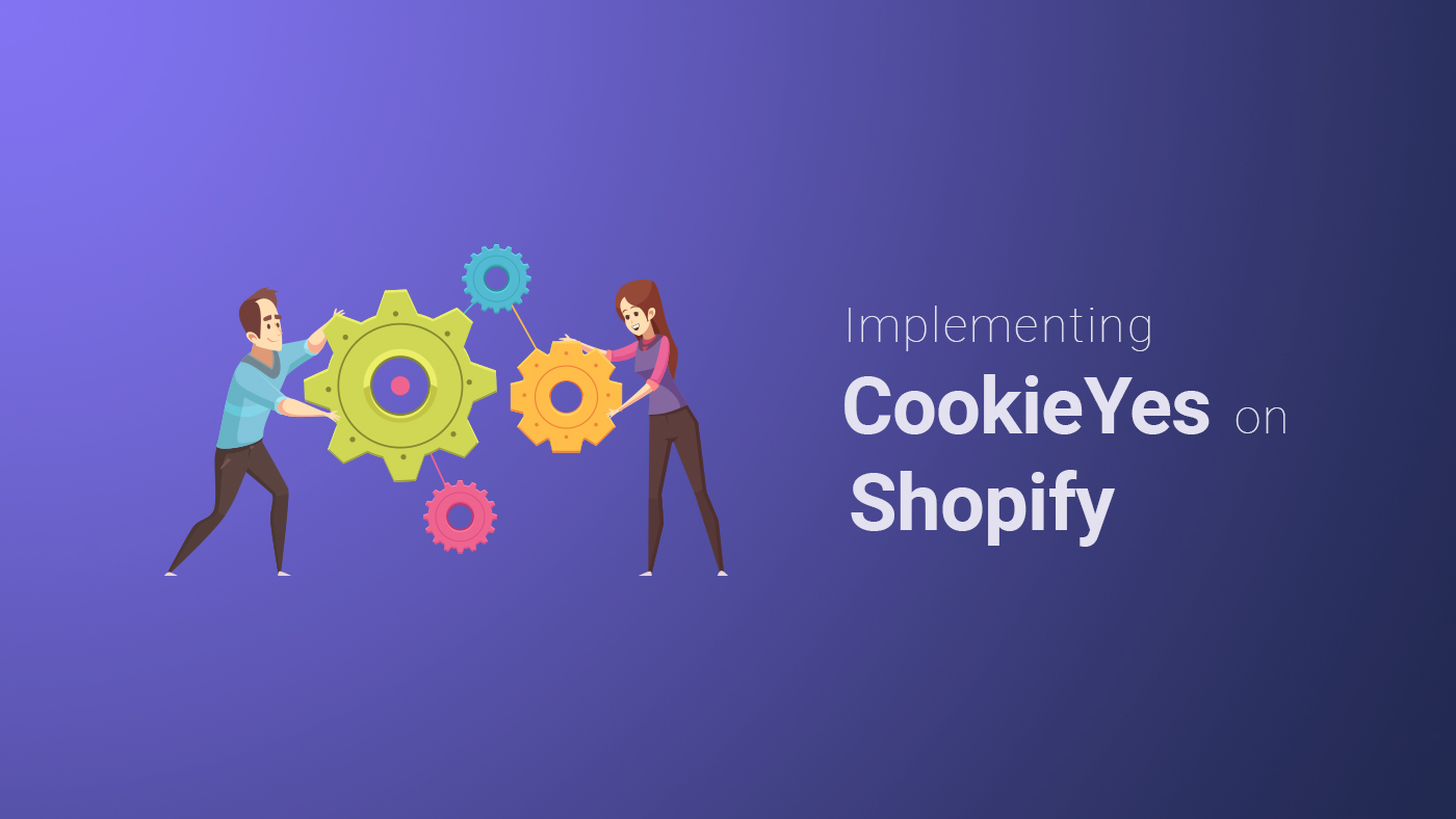 Implementing CookieYes on Shopify - Featured Image