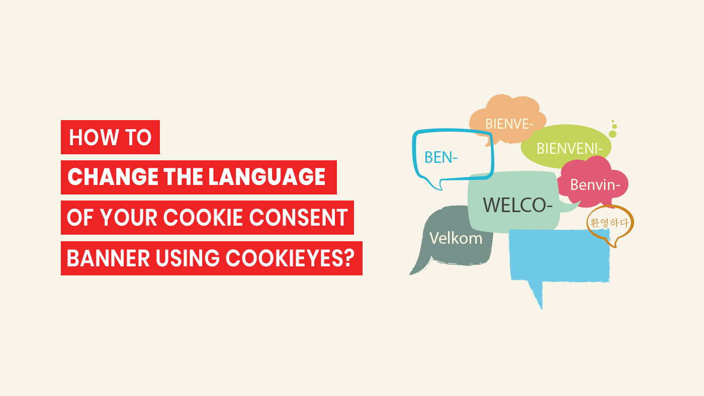 Change the Language of Your Cookie Consent Banner Using CookieYes