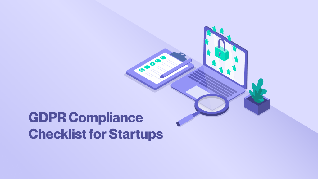 GDPR Compliance for Startups