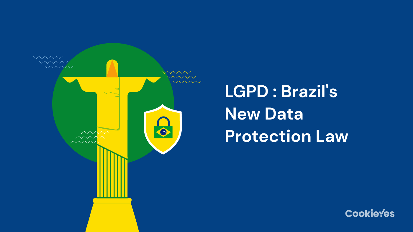 LGPD Brazil New Data Protection Law