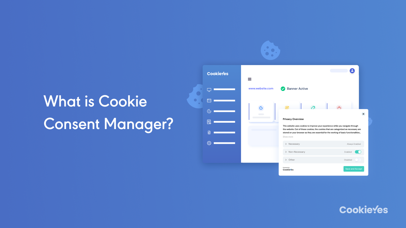 What is Cookie Consent Manager?