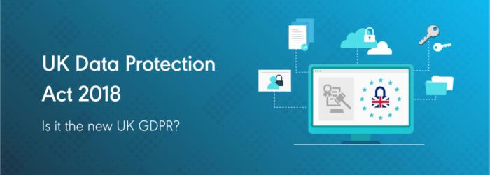UK Data Protection Act 2018